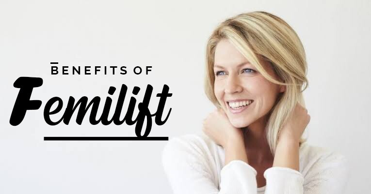Benefits of Femilift