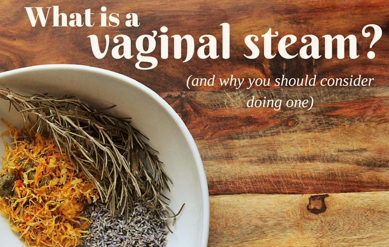 Vaginal steam treatment